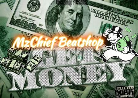 I Get Money by MzChiefbeatshop MzChief Beatshop engineered Beatshop Productions